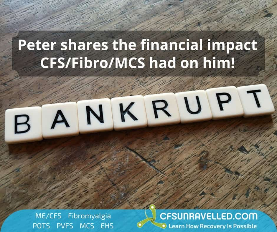 Bankrupt spelled using scrabble tiles with quote about financial impat of CFS/Fibromyalgia/MCS