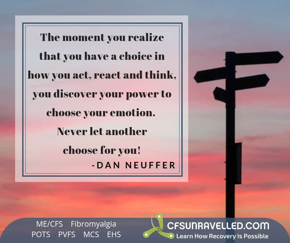 MECFS POTS Fibromyalgia The power to choose how you feel