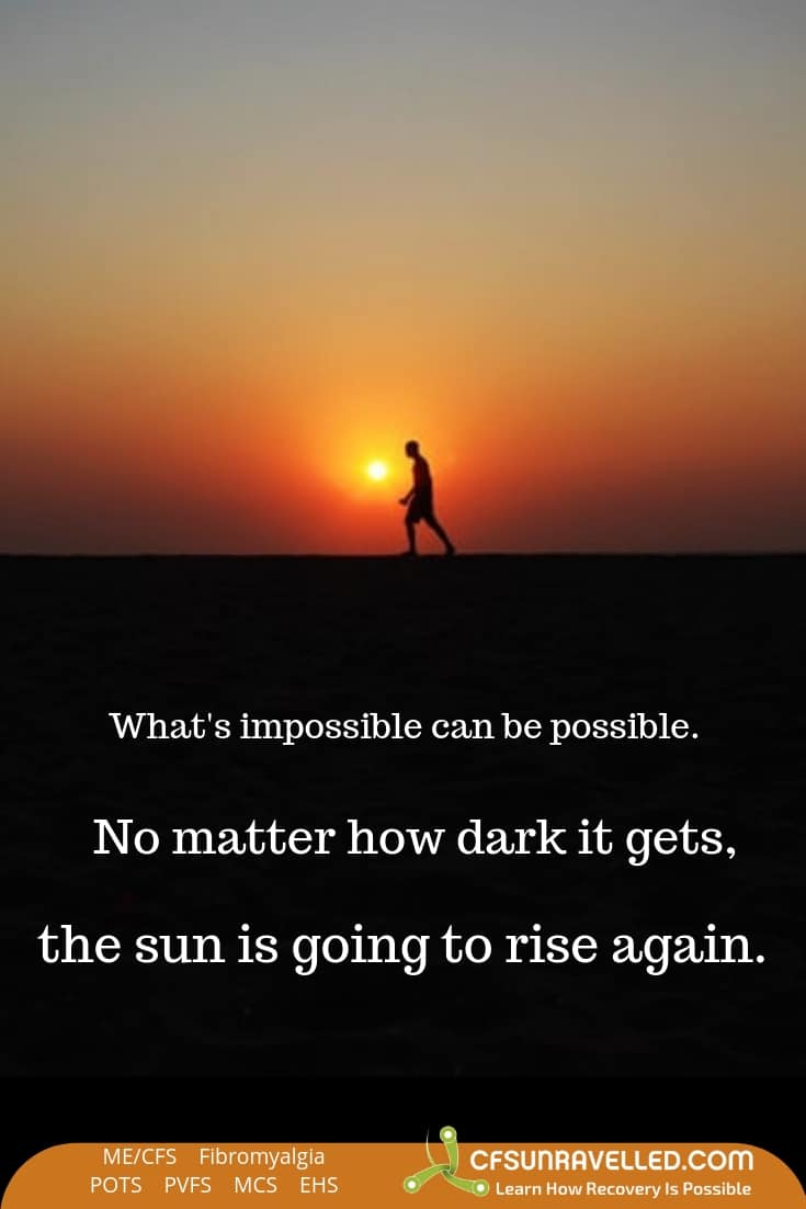 Making the impossible possible with MECFS POTS Fibromyalgia