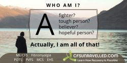 Finding who you really are with MECFS POTS Fibromyalgia