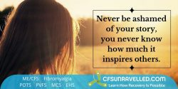Be the inspiration that others are looking for with MECFS POTS Fibromyalgia