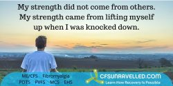 Inspiration ME/CFS POTS Fibromyalgia quote for anyone that feels they struggle.