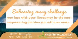 The most empowering decision you will ever make with MECFS POTS Fibromyalgia