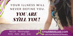 MECFS POTS Fibromyalgia does not define who you are