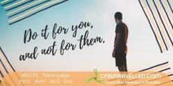 MECFS POTS Fibromyalgia Living your life on purpose