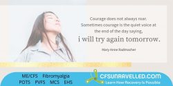 Finding courage with MECFS POTS Fibromyalgia