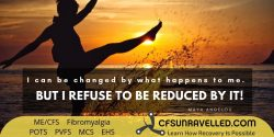 Change for the better with MECFS POTS Fibromyalgia