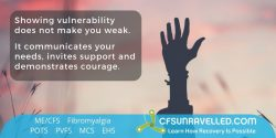 MECFS POTS Fibromyalgia Vulnerability as your greatest strength
