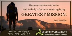 Bringing inspiration to others recovering from MECFS POTS Fibromyalgia
