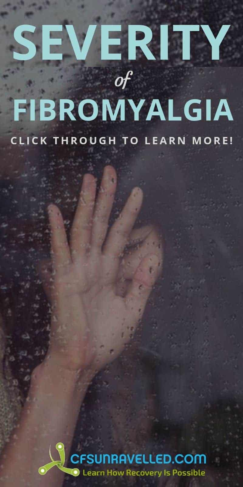 hand behind rain covered glass with headline about severity of fibromyalgia