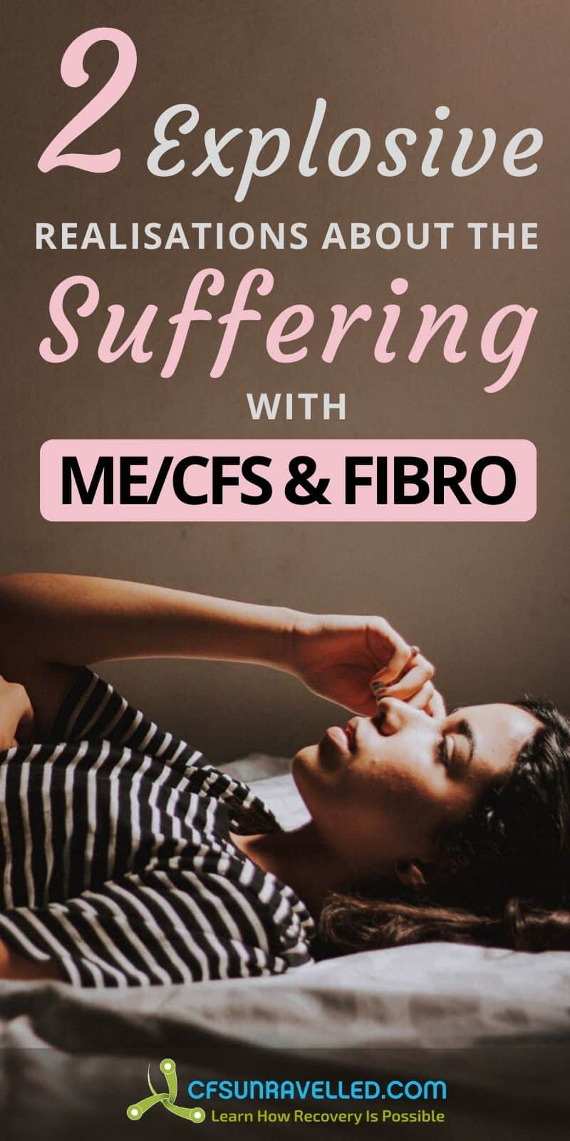 Woman lying down in bed with 2 explosive realisations about the suffering with MECFS and Fibromyalgia text above